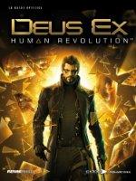 Deus Ex: Human Revolution le guide officiel